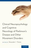Clinical Neuropsychology and Cognitive Neurology of Parkinson s Disease and Other Movement Disorders PDF