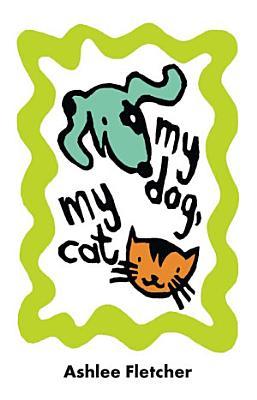 My Dog  My Cat