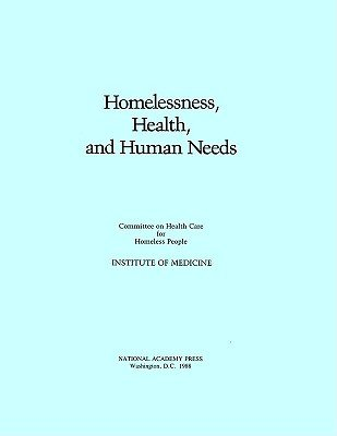 Download Homelessness  Health  and Human Needs Book