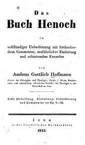 Das buch Henoch in vollständiger uebersetzung mit fortlaufendem commentar: ausführlicher einleitung und erläuternden excursen, Band 2