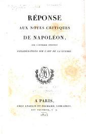 Réponse aux notes critiques de Napoléon, sur l'ouvrage intitulé Considération sur l'art de la guerre