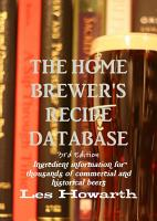 The Home Brewer s Recipe Database  3rd edition   hard cover PDF