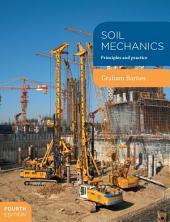 Soil Mechanics: Principles and practice, Edition 4