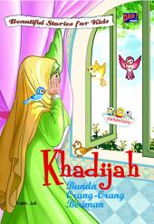 Khadijah: Bunda Orang-orang Beriman