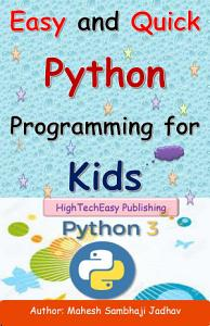 Easy and Quick Python Programming for Kids Book