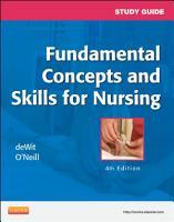 Study Guide for Fundamental Concepts and Skills for Nursing   E Book PDF