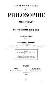 Cours de l'histoire de la philosophie moderne: Histoire de la philosophie au XVIIIe siècle. Esquisse d'une histoire générale de la philosophie jusqu'au XVIIIe siècle