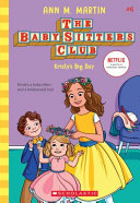 Baby Sitters Club  6  Kristy s Big Day