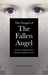 The Gospel Of The Fallen Angel Book PDF