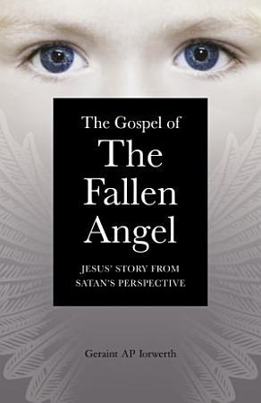 The Gospel of the Fallen Angel PDF