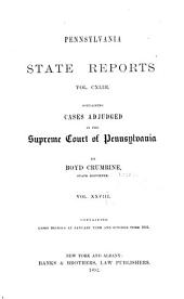 Pennsylvania State Reports Containing Cases Decided by the Supreme Court of Pennsylvania: Volume 143