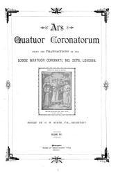 Ars Quatuor Coronatorum: Being the Transactions of the Quatuor Coronati Lodge No. 2076, London, Volume 8