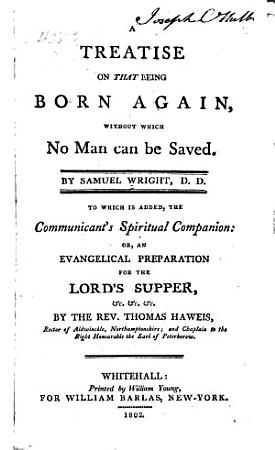 A Treatise on that Being Born Again PDF