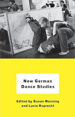 New German Dance Studies PDF