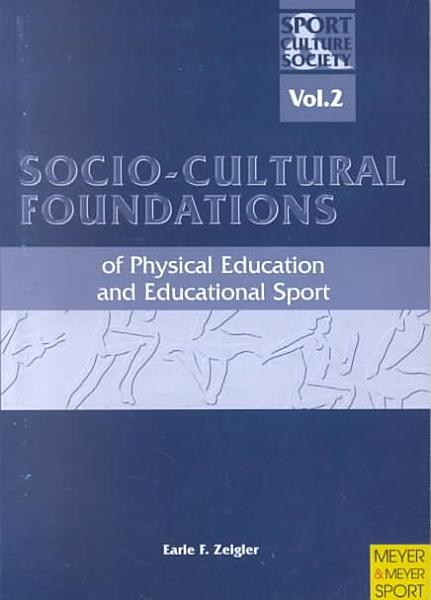 Socio-cultural Foundations of Physical Education & Educational Sport