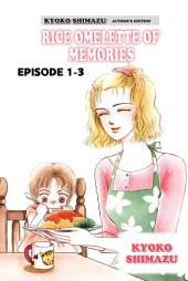 KYOKO SHIMAZU AUTHOR'S EDITION: Episode 1-3