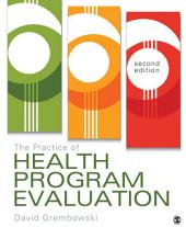 The Practice of Health Program Evaluation: Edition 2