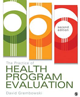 The Practice of Health Program Evaluation Book