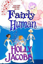 Fairly Human