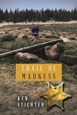 Trail of Madness