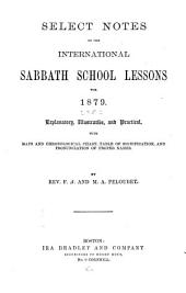 Select Notes on the International Sabbath School Lessons: Volume 5