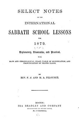 Select Notes on the International Sabbath School Lessons PDF