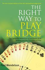 Right Way to Play Bridge