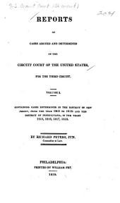 Reports of cases argued and determined in the Circuit Court of the United States, for the Third Circuit: Volume 1