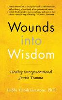 Wounds Into Wisdom PDF