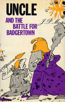 Uncle and the Battle for Badgertown PDF