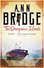 The Dangerous Islands: A Julia Probyn Mystery, Book 4