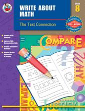 Write About Math, Grade 8: The Test Connection