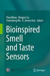 Bioinspired Smell and Taste Sensors