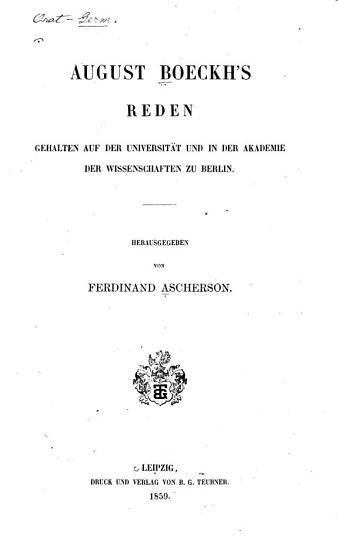 August Boeckh s gesammelte kleine Schriften  Bd  Reden  1859 PDF