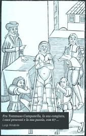 Fra Tommaso Campanella, la sua congiura, i suoi processi e la sua pazzia, con 67 poesie di fra Tommaso finoggi ignorate: Volume 2