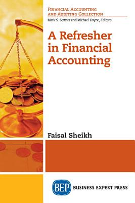 A Refresher in Financial Accounting