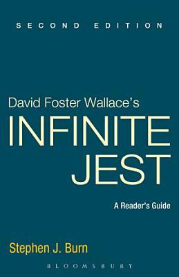 David Foster Wallace s Infinite Jest