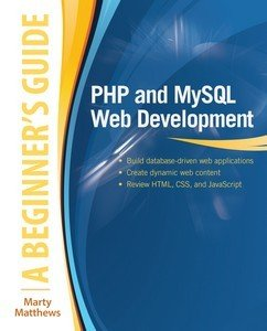 PHP and MySQL Web Development  A Beginner   s Guide PDF