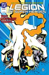 Legion of Super-Heroes (1984-) #40