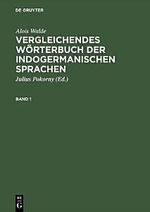 Vergleichendes W  rterbuch der indogermanischen Sprachen PDF