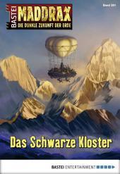Maddrax - Folge 381: Das Schwarze Kloster