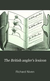 The British Angler's Lexicon
