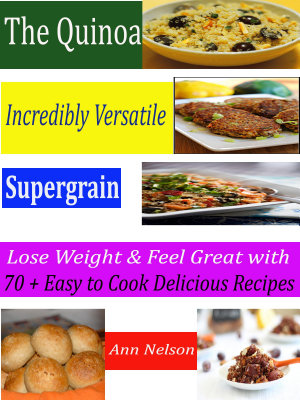 The Quinoa Incredibly Versatile Supergrain