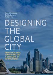 Designing the Global City PDF
