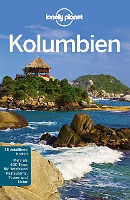Lonely Planet Reisef  hrer Kolumbien PDF