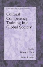 Cultural Competency Training in a Global Society PDF
