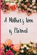 A Mother s Love Is Eternal PDF