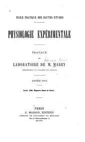 Physiologie expérimentale: Travaux du laboratoire de M. Marey .... I -IV. Année 1875-1879, Volume2