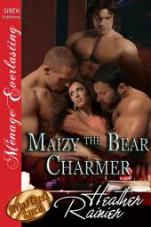 Maizy the Bear Charmer [Divine Creek Ranch 16]