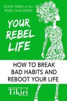 Your Rebel Life PDF